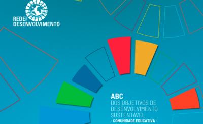 """""""ABC dos Objetivos de Desenvolvimento Sustentável"""" – um manual sobre os ODS dirigido à comunidade educativa"""