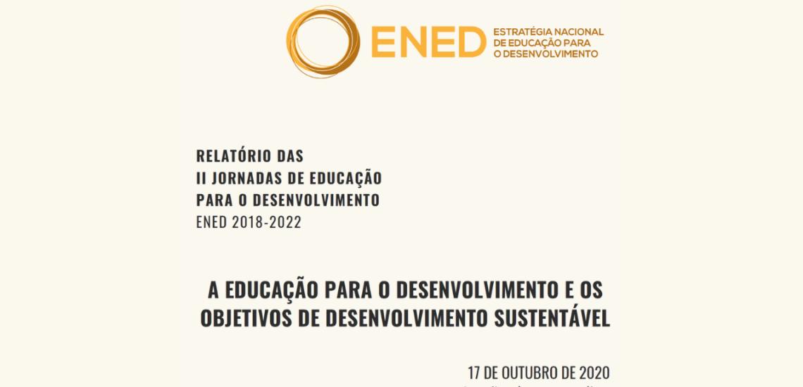 """Relatório II Jornadas de ED: """"Educação para o Desenvolvimento e os Objetivos de Desenvolvimento Sustentável"""""""